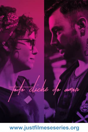 Baixar Todo Clichê do Amor (2019) Torrent Dublado via Torrent