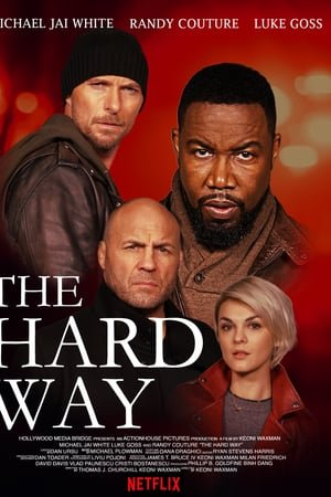 Baixar The Hard Way (2019) Dublado via Torrent