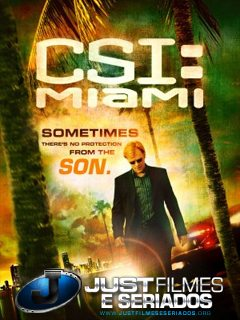 Download Seriado CSI: Miami – 10ª Temporada (Legendado)