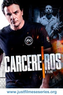 Baixar Carcereiros - O Filme (2019) Torrent Dublado via Torrent